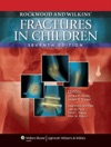 Rockwood And Wilkins Fractures In Children Seventh Edition