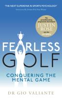 Dr. Gio Valiante - Fearless Golf artwork