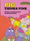 Sweet Pickles Pig Thinks Pink