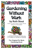 Gardening Without Work