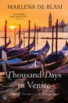 A Thousand Days In Venice