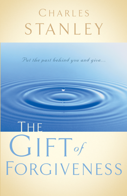 The Gift of Forgiveness - Charles Stanley book