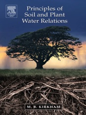 Download and Read Online Principles of Soil and Plant Water Relations