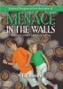 Menace In The Walls