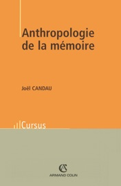 ANTHROPOLOGIE DE LA MéMOIRE