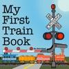 My First Train Book