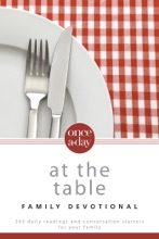 NIV, Once-A-Day: At The Table Family Devotional