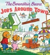 The Berenstain Bears Jobs Around Town