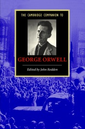 Download and Read Online The Cambridge Companion to George Orwell