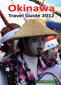 Okinawa Travel Guide 2012