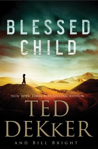 Ted Dekker - Blessed Child