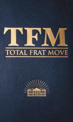 Total Frat Move - W.R. Bolen book