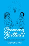 Becoming Brilliant