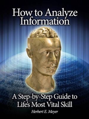 How to Analyze Information - Herbert E. Meyer book