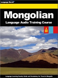 MONGOLIAN LANGUAGE AUDIO TRAINING COURSE