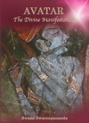 Avatar - The Divine Manifestation