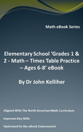 Elementary School Grades 1 2 Math Times Table Practice Ages 6 8 Ebook