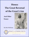 Hosea The Great Reversal Of The Great I-Am And Other Essays