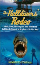 The Helldivers' Rodeo - Humberto Fontova