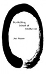 Do-Nothing School Of Meditation