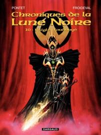 LES CHRONIQUES DE LA LUNE NOIRE - TOME 10 - LAIGLE FOUDROYé