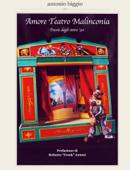 Amore Teatro Malinconia