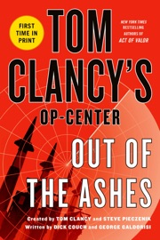 Out of the Ashes - Dick Couch, George Galdorisi, Tom Clancy & Steve Pieczenik by  Dick Couch, George Galdorisi, Tom Clancy & Steve Pieczenik PDF Download