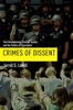 Crimes Of Dissent