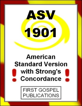 Asv 1901 American Standard Version With Strong S