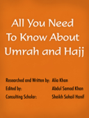 All You Need To Know About Umrah and Hajj