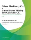 Oliver Machinery Co V United States Fidelity And Guaranty Co