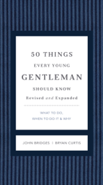 50 Things Every Young Gentleman Should Know Revised and Expanded book