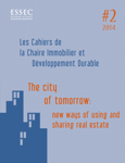 The City of Tomorrow: New Ways of Using and Sharing Real Estate