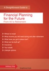 A Straightforward Guide To Financial Planning For The Future
