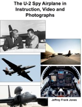 The U-2 Spy Airplane In Instruction, Video And Photographs