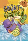 The Grunt And The Grouch Big Splash