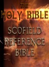 The Holy Bible  Scofield Reference Bible