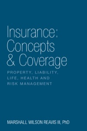 INSURANCE: CONCEPTS & COVERAGE