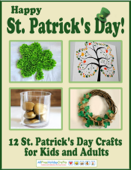 Happy St. Patrick's Day! 12 St. Patrick's Day Crafts for Kids and Adults