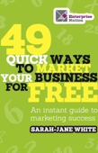 49 Quick Ways to Market your Business for Free
