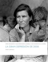 La gran depresión de 2008