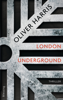 Oliver Harris - London Underground Grafik