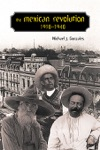 The Mexican Revolution 1910-1940