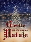 Ricette per un magico Natale