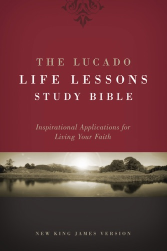 Download NKJV, The Lucado Life Lessons Study Bible, eBook