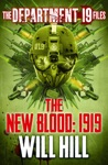 The Department 19 Files The New Blood 1919