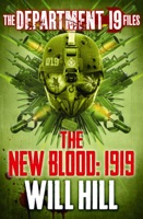 The Department 19 Files: The New Blood: 1919