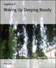 Waking Up Sleeping Beauty