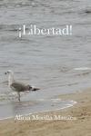¡Libertad!