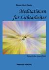 Meditationen Fr Lichtarbeiter